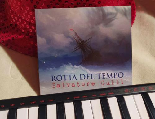 «Rotta del tempo» di Salvatore Gulli', non solo un disco ma un oasi nel deserto