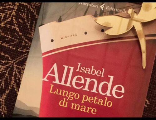'Lungo petalo di mare', romanzo storico di Isabelle Allende. Da non perdere