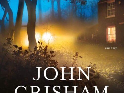John Grisham, « Il tempo della clemenza»: un libro che non smette di stupire
