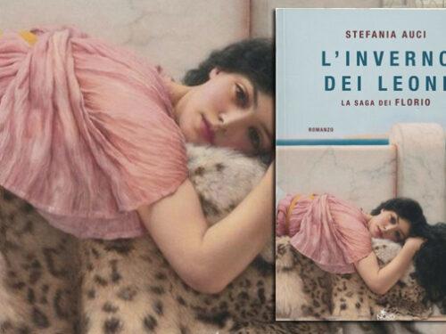 'L'inverno dei leoni', imperdibile romanzo di Stefania Auci. Al centro la saga dei Florio
