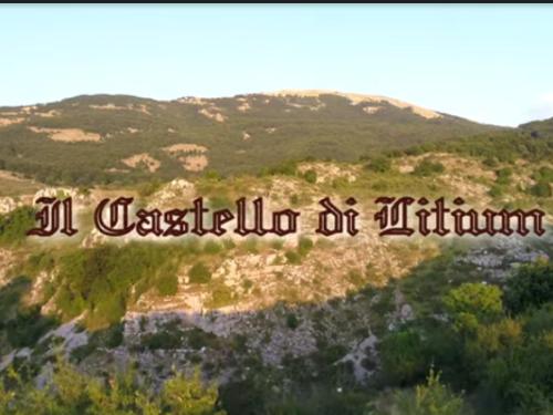 Il castello di Litium- Lecce dei Marsi