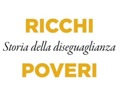 """""""Ricchi, Poveri storia della diseguaglianza"""" di Pierluigi Ciocca. Analisi e approfondimenti"""